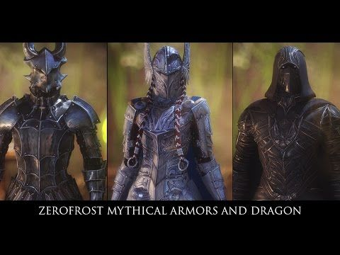 Zerofrost Mythical Armors and Dragon at Skyrim Nexus - mods and