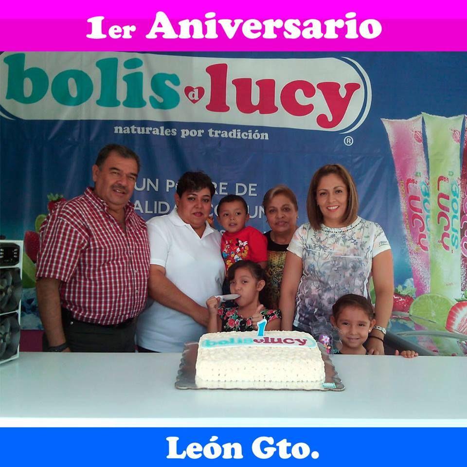 Felicidades por el Primer Aniversario de Bolis d Lucy León Gto. 2015