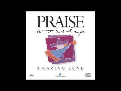 Graham Kendrick Amazing Love Song Hosanna Music With Images