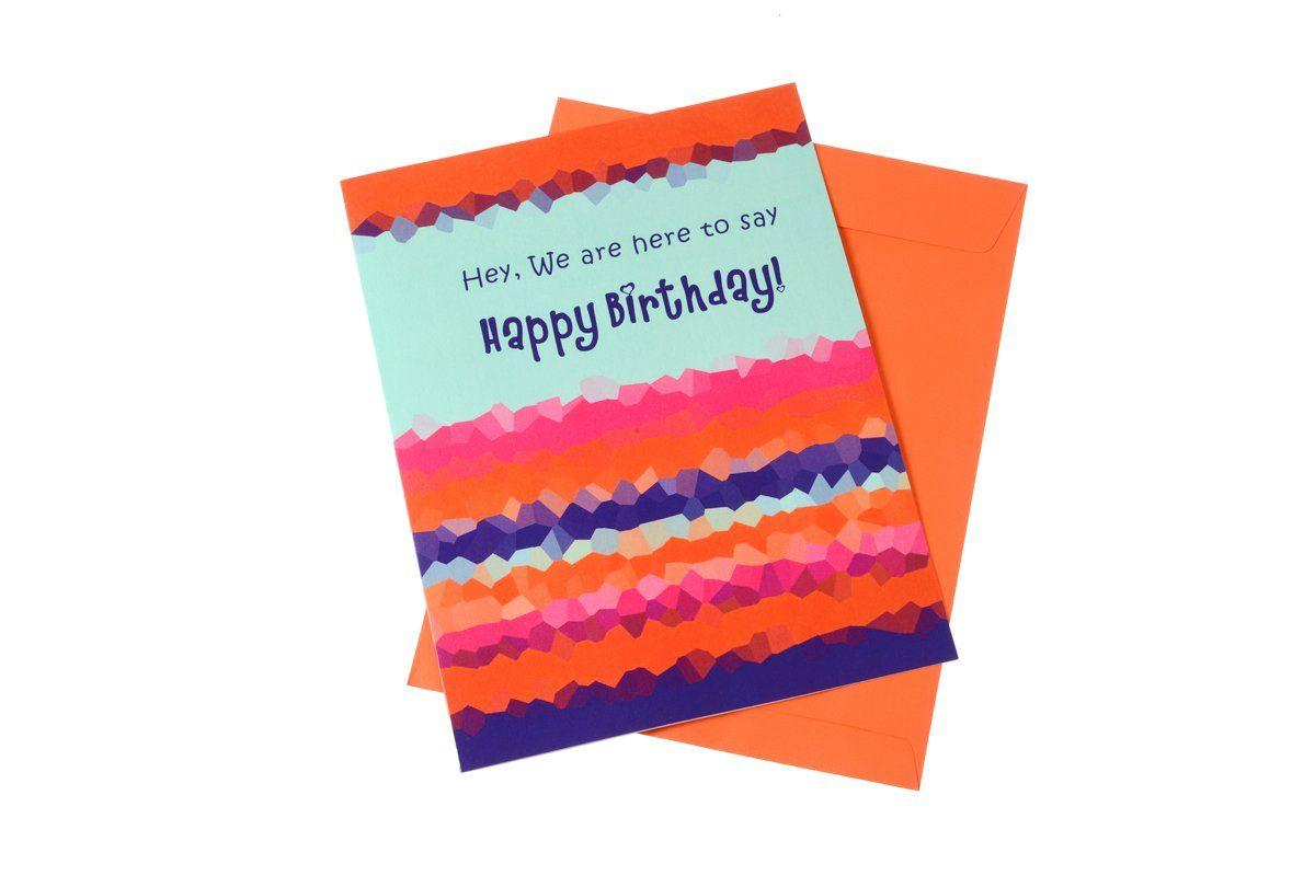 Happy Birthday Hey We Are Here To Say Greeting Card Jumbo Happy Birthday Greeting Card Cards Wishing Someone Happy Birthday