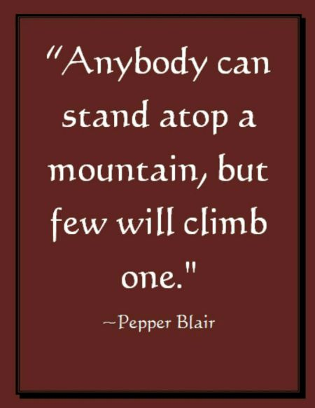 Climb A MountainPicture Quote Wwwlovepbpoetryencouragement New Wwwlove Quotes