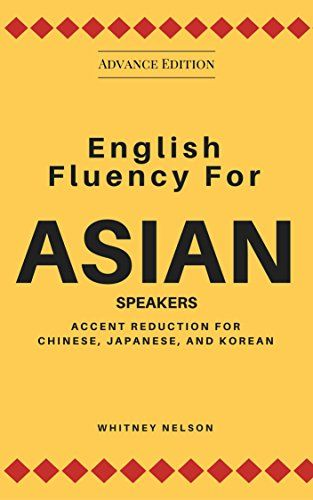 Download Free English Fluency For Asian Speakers Accent Reduction