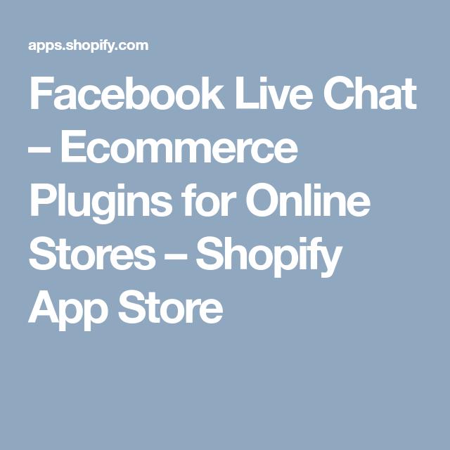 Facebook Live Chat Plugins for Online Stores