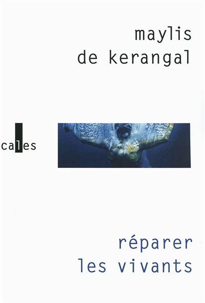 Réparer les vivants de Maylis de Kerangal : l'importance du cœur|Annotations|BAnQ