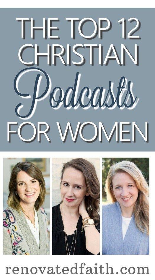 Best Christian Podcasts For Women #bestchristianpodcasts #jenwilkin #emilypfreeman #christinehoover #toppodcasts #renovatedfaith www.renovatedfaith.com