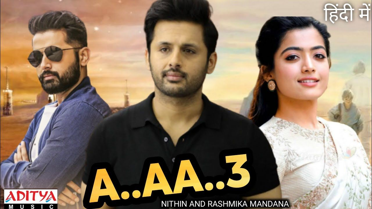 A Aa 3 Bheeshma Full Movie Hindi Dubbed Release Bheeshma Nithin Mo In 2020 Free Hd Movies Online Hindi Movies Online Hd Movies Online