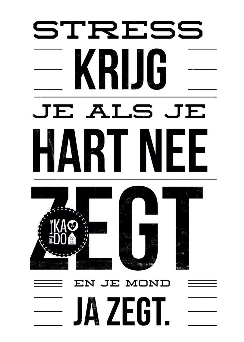 spreuken citaten spreuk #citaat #nederlands #teksten #spreuken #citaten #stress  spreuken citaten