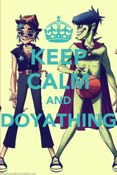 I <3 this song ^_^ doyathing gorillaz   Keep calm and