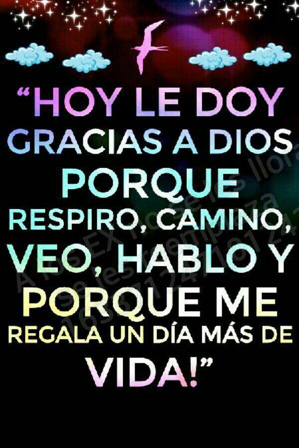 Y Con Lindas Cosas Alrededor Frases Positivas God Gods Love Y Amen