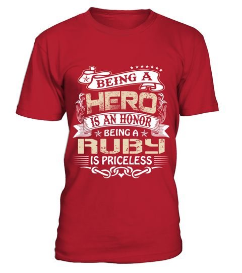 # RUBY BEING A HERO .  RUBY BEING A HERO   A GIFT FOR A SPECIAL PERSON  It's a unique tshirt, with a special name!   HOW TO ORDER:  1. Select the style and color you want:  2. Click Reserve it now  3. Select size and quantity  4. Enter shipping and billing information  5. Done! Simple as that!  TIPS: Buy 2 or more to save shipping cost!   This is printable if you purchase only one piece. so dont worry, you will get yours.   Guaranteed safe and secure checkout via:  Paypal | VISA | MASTERCARD