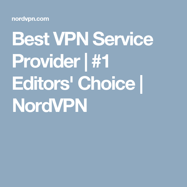 80ff73269f90a2e70c5b18f4d548ec21 - What Is The Best Vpn Service Provider