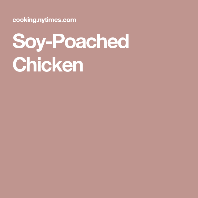 Soy-Poached Chicken