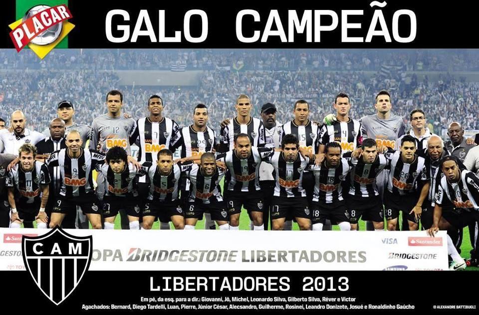 Campeao Da Libertadores Da America 2013 Clube Atletico Mineiro Galo Forte Vingador Libertadores 2013 Campeao Clube Atletico Mineiro
