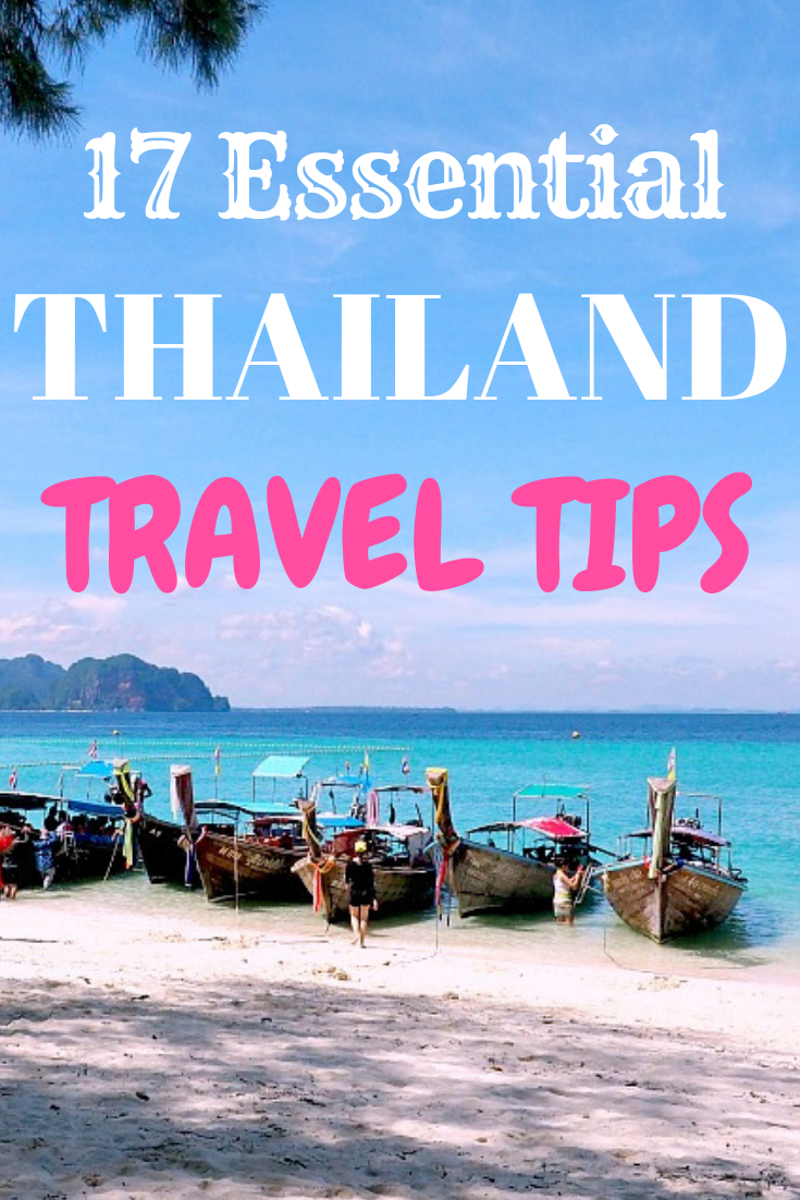 thailand travel tips: 17 things to know before you go | thailand