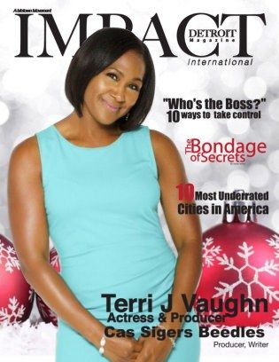 Impact Detroit Magazine Terri J Vaughn  December 2015  digital magazine - Read the digital edition by Magzter on your iPad, iPhone, Android, Tablet Devices, Windows 8, PC, Mac and the Web.