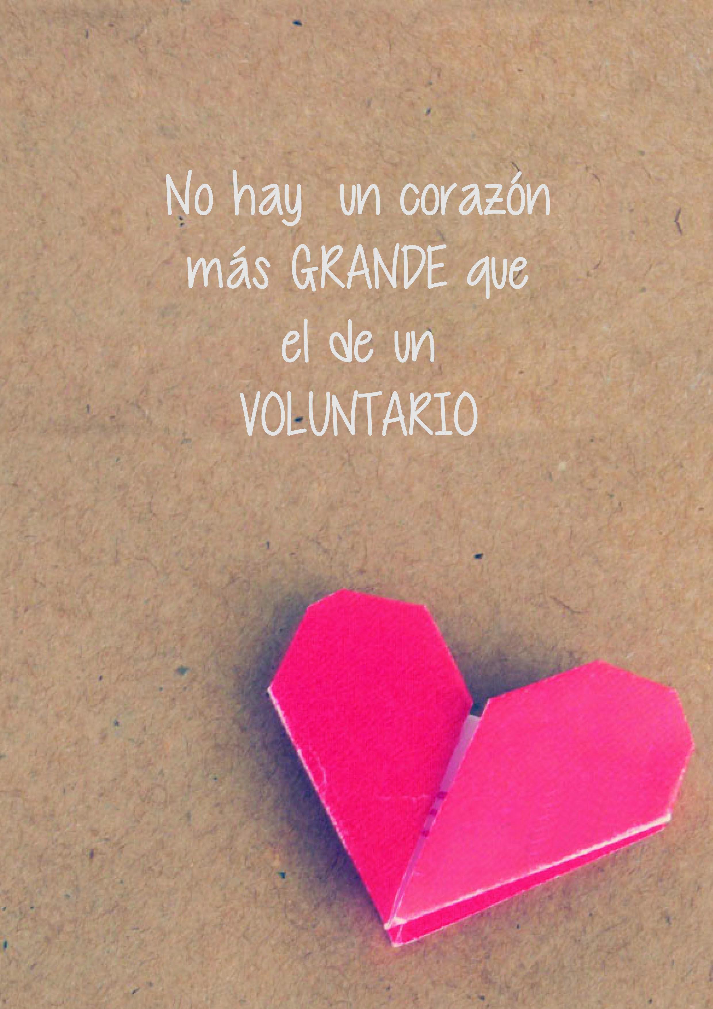 Seamos Voluntarios De Corazón Frases De Solidaridad