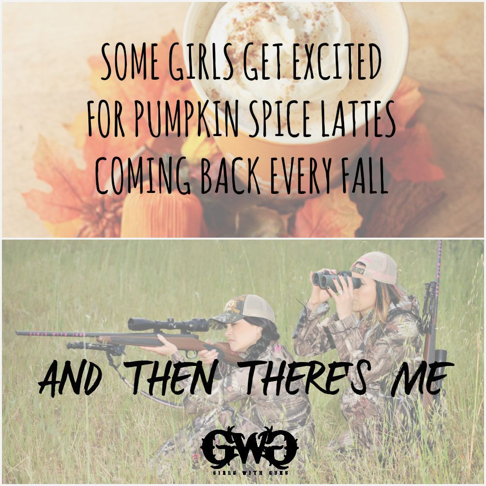 Some girls get excited for Pumpkin Spice Lattes coming back every Fall.... and then there's me. Girls With Guns Clothing