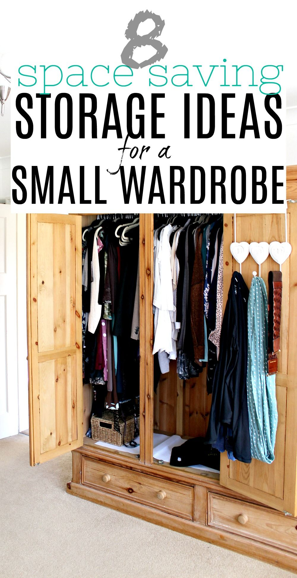8 Amazing Space Saving Storage Ideas For A Small Wardrobe Small Wardrobe Storage Ideas Space Saving Storage Wardrobe Storage