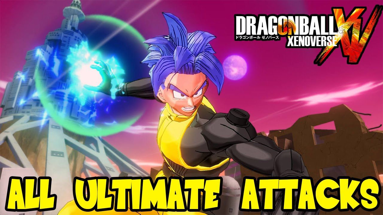 Dragon Ball Xenoverse All Ultimate Attacks Custom Created