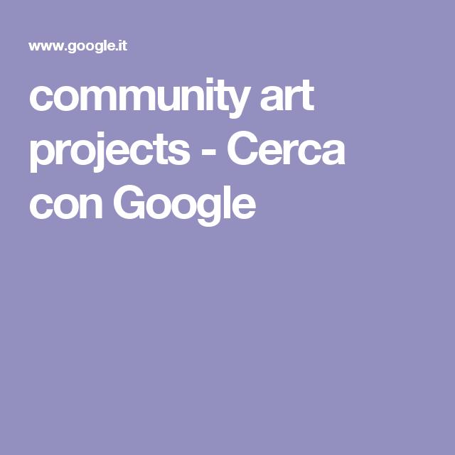 community art projects - Cerca con Google