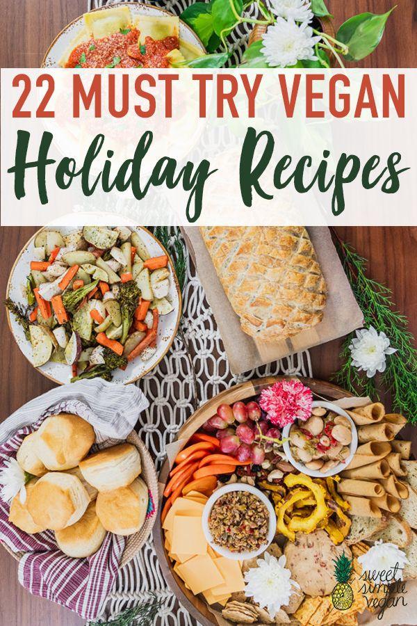 22 Must Try Vegan Holiday Recipes Sweet Simple Vegan