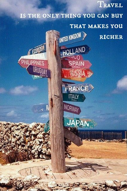 Travel is the only thing you can buy that makes you richer - Unknown #Travel #Quote #Inspiration