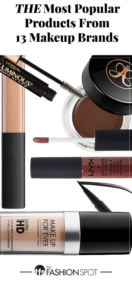 The Most Popular Products From 19 Top Makeup Brands Top Makeup Products Top Makeup Brands Makeup Brands