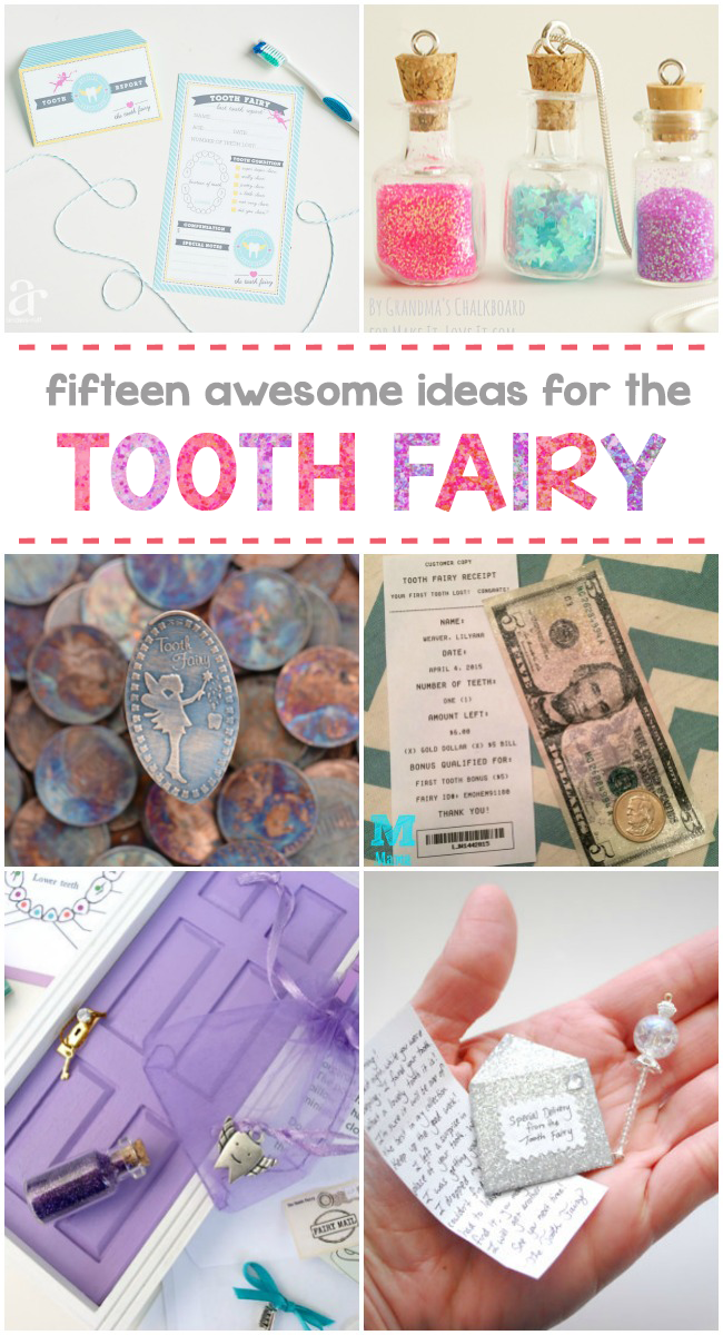 15 Awesome Tooth Fairy Ideas #toothfairyideas