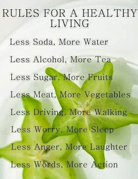 GOODYWEBS Fun and Inspiration: RULES FOR A HEALTHY LIVING