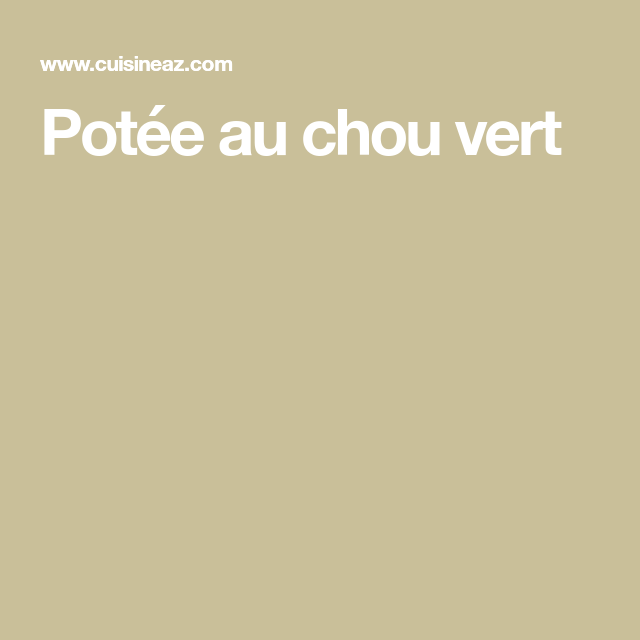 Potée au chou vert #poteechouvert Potée au chou vert #poteechouvert