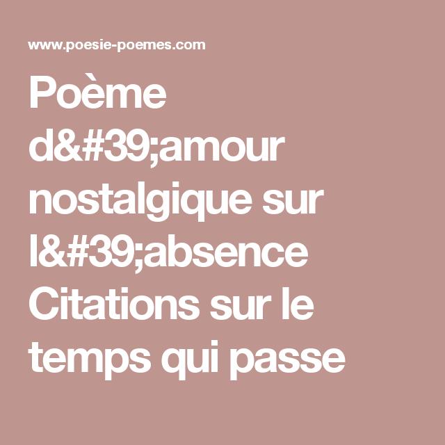 Poème D39amour Nostalgique Sur L39absence Citations