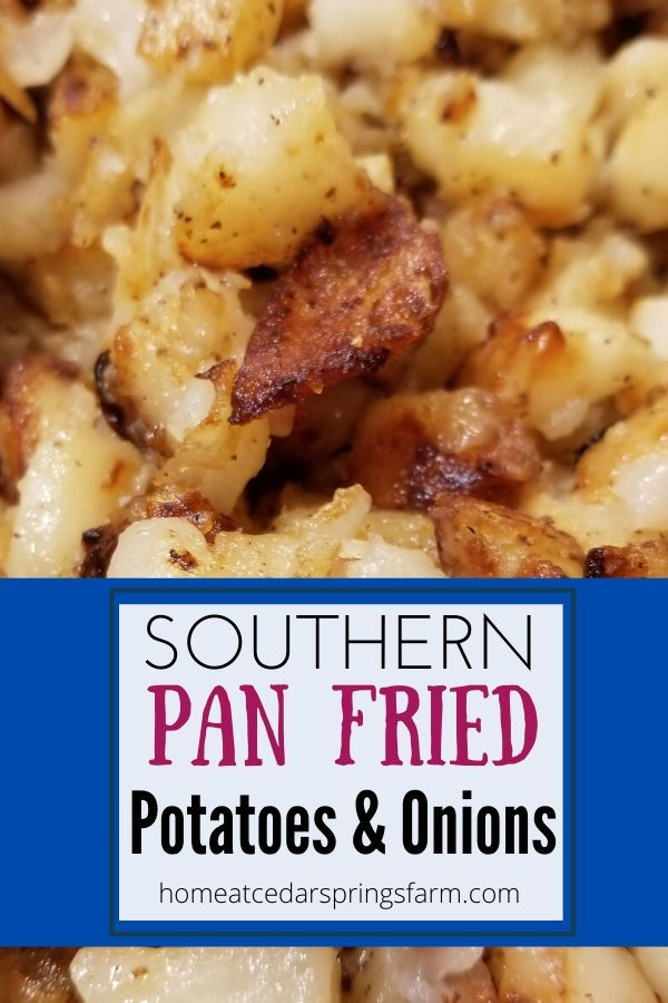 Pan Fried Potatoes and Onions Southern Skillet Fri