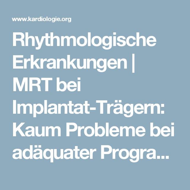 Rhythmologische Erkrankungen | MRT bei Implantat-Trägern: Kaum Probleme bei adäquater Programmierung | Kardiologie.org