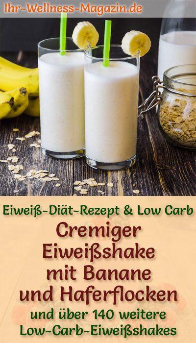 Eiweißshake mit Banane und Haferflocken - Low-Carb-Eiweiß-Diät-Rezept #proteinshakes