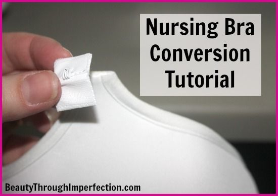 How to Convert Your Favorite Bra Into a Nursing Bra (for less than ...