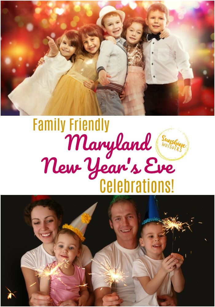 25 Family Friendly Maryland New Year's Eve Celebrations In