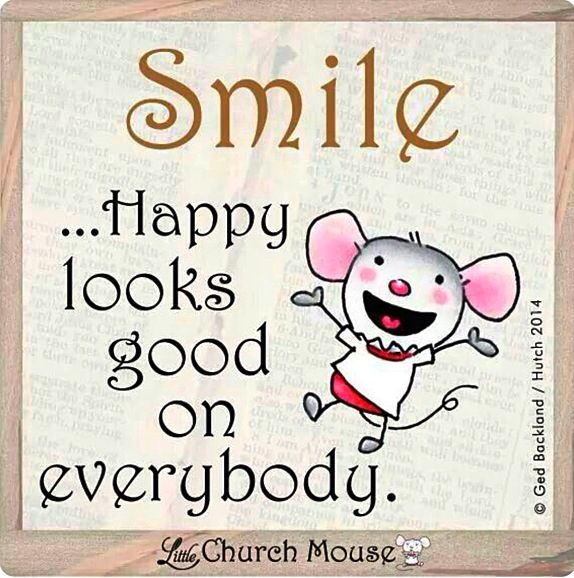 "Quote Everyone Should Smile: ""SMILE. . . Happy Looks Good On Everybody"". . .. .And"