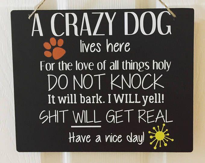 Crazy Dog Signdo Not Knock Crazy Dog Signdog Signdog Door Hanger
