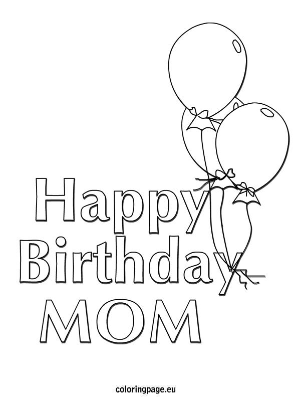 Happy Birthday Mom - Balloons coloring page | Preschool ...