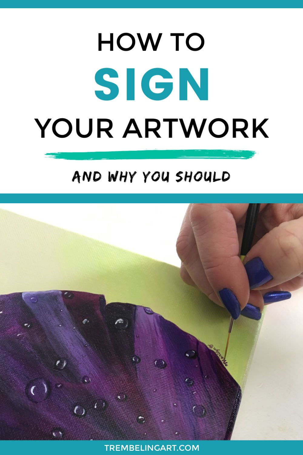How To Sign Your Artwork Like A Pro in 2020 Artwork