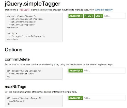 jQuery.simpleTagger is a jQuery plugin that is used to transform a  element into a nice input field to manage tags. Via http://thedesignblitz.com/best-jquery-plugins-of-the-week-8th-december-14th-december/