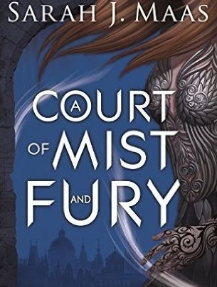 A Court Of Mist And Fury A Court Of Thorns And Roses 2 By Sarah