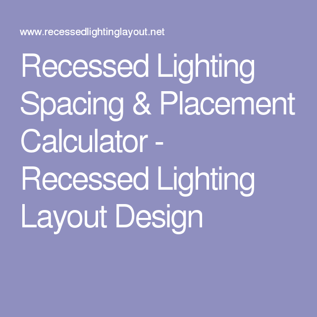 Recessed lighting spacing placement calculator recessed lighting recessed lighting spacing placement calculator recessed lighting layout design aloadofball Images