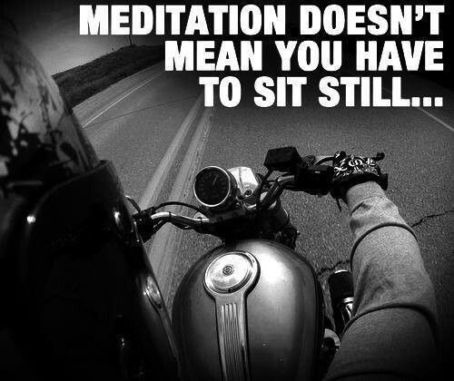 Meditation Motorcycle Quotes Biker Quotes Motorcycle