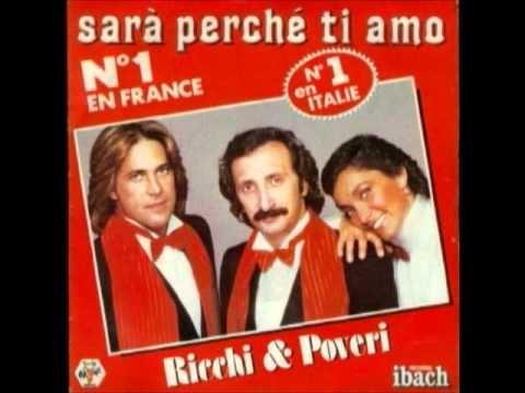 Ricchi E Poveri Mamma Maria Youtube Sara Perche Ti Amo Chanson Musique