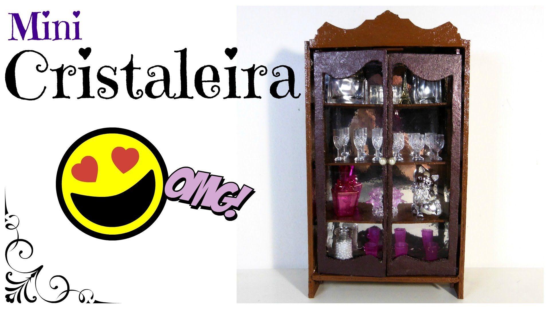Cristaleira para Barbie DIY