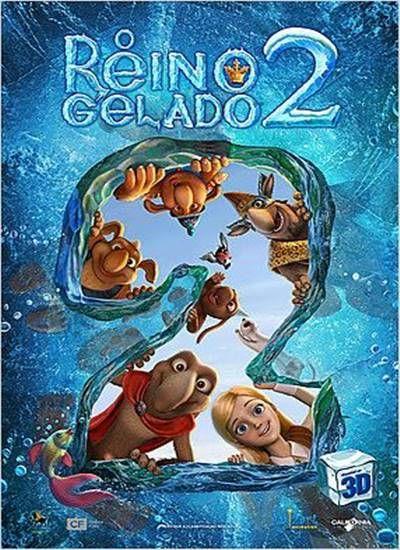O Reino Gelado 2 Dublado Filmes De Animacao Baixar Filmes Filmes