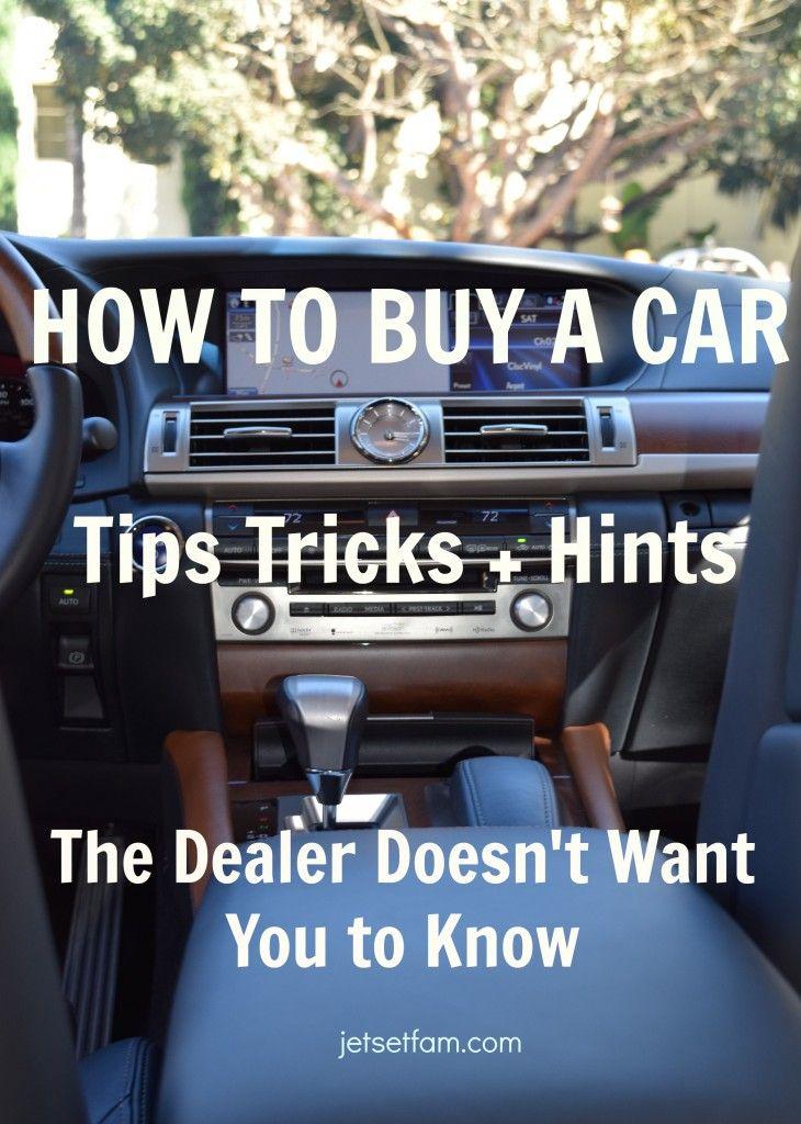 How To Buy A Car Car Buying Tips Car Buying Car Shop