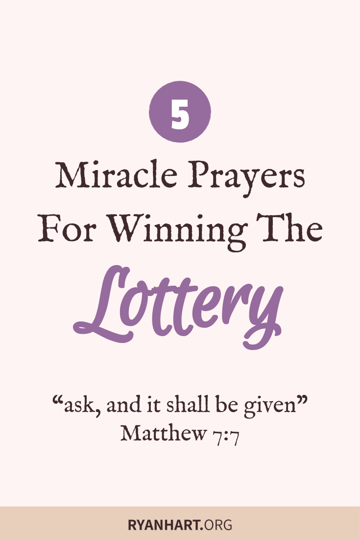 5 Miracle Prayers For Winning The Lottery Jackpot Miracle Prayer Prayer Quotes Financial Prayers