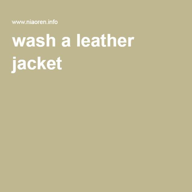 wash a leather jacket